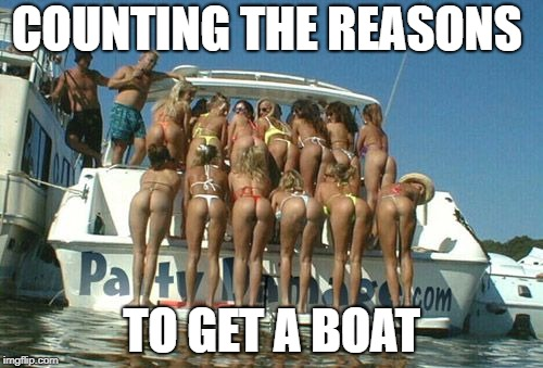 Counting the reasons to get a boat.  Fishing Meme